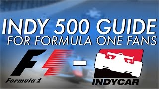 INDY 500 GUIDE for FORMULA ONE FANS