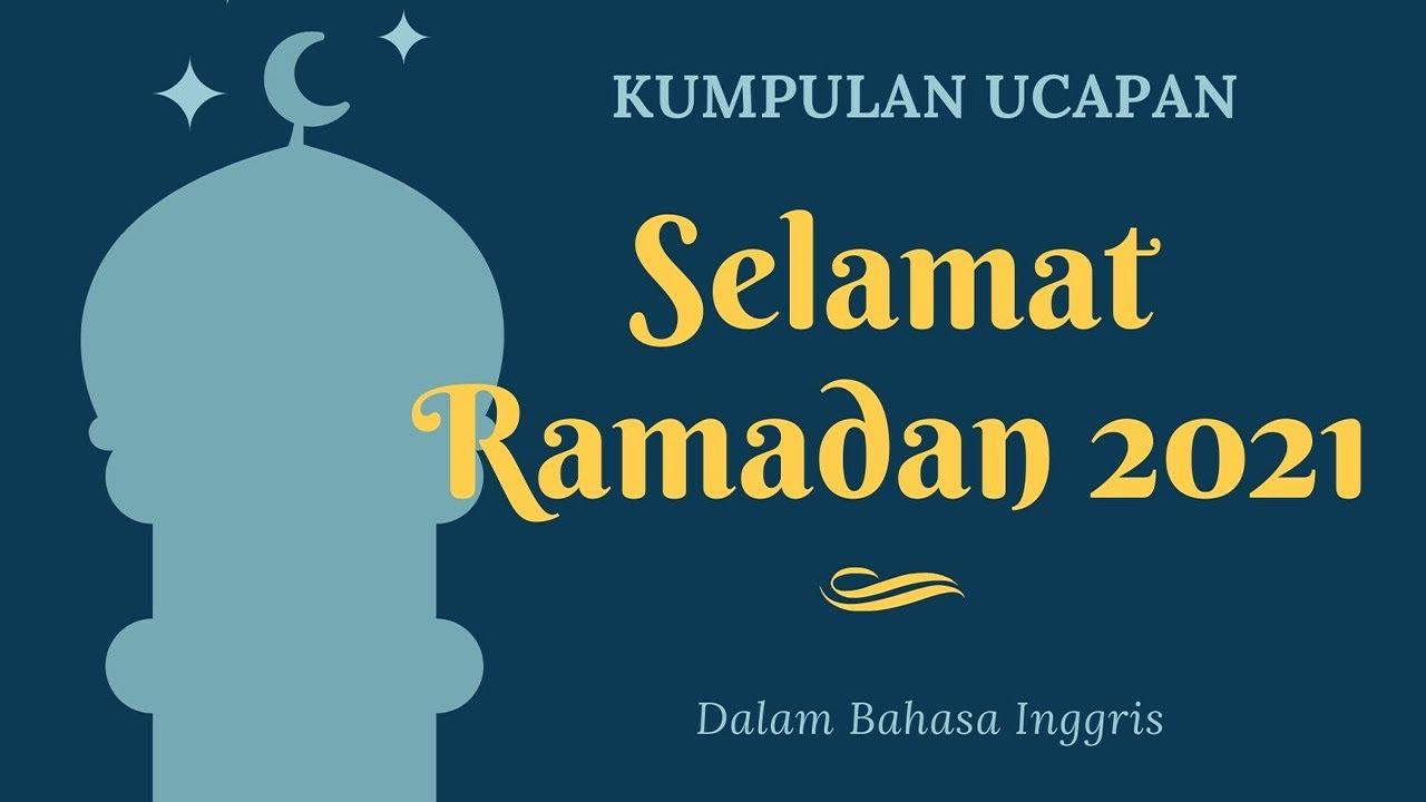 20 Ucapan Selamat Puasa Ramadan 2021 Dalam Bahasa Inggris Bisa Share Ig Fb Twitter Hingga Tiktok Youtube