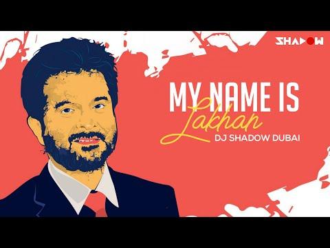 My Name Is Lakhan (Ram Lakhan) | Dj Shadow Dubai Remix
