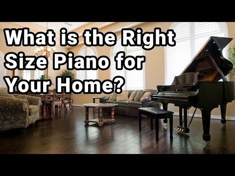 What is the Right Size Piano for Your Home?