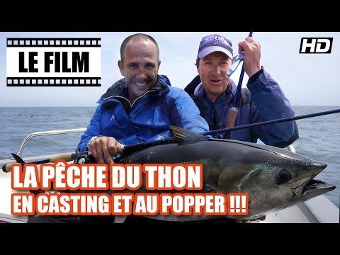 La pêche du THON en CASTING et au POPPER !!!  Le Film