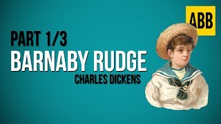 BARNABY RUDGE: Charles Dickens - FULL AudioBook: Part 1/3 Video