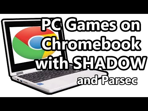 PC Games On Chromebook w/ Shadow and Parsec - YouTube