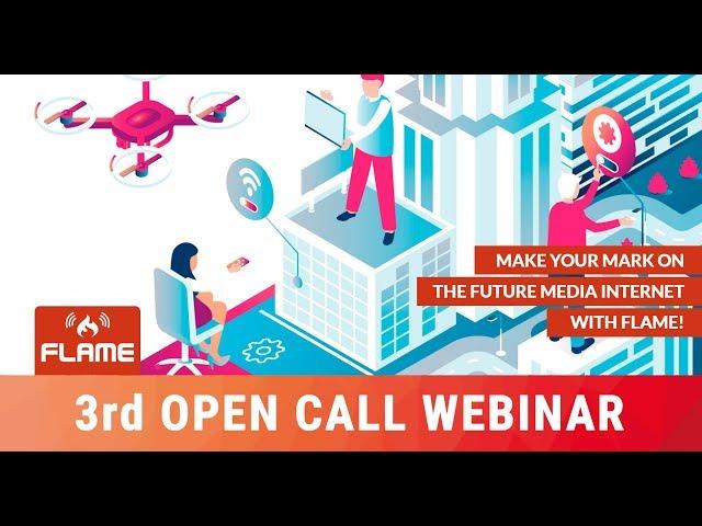 FLAME 3rd OpenCall Webinar