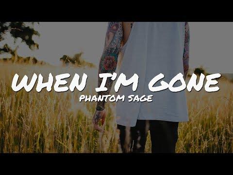 Phantom Sage - When I'm Gone (Lyrics Video)