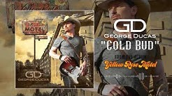 George Ducas - Cold Bud (Official Audio Video)