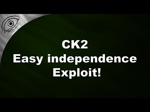 CK 2 - Easy independence exploit!