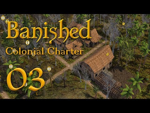 Let's Play Banished [ Colonial Charter: Journey ] - 3
