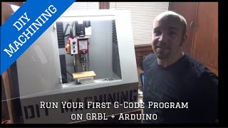 how to run your first g code program on grbl arduino