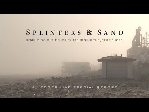 Splinters & Sand: Rebuilding our memories. Rebuilding the Jersey Shore.