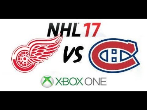 NHL 17 - Detroit Red Wings vs Montreal Canadiens - Xbox One