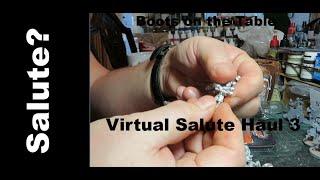 Virtual Salute Haul 3