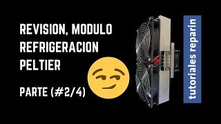🔴 Módulo Refrigeración Peltier,  (#2/4) Aire Acondicionado,PROYECTO Enfriador Casero, Aire fresco