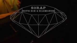 Sorap - Boys die 4 Diamonds   ( 40k Entertainment )
