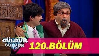 Güldür Güldür Show 120.Bölüm (Tek Parça Full HD)