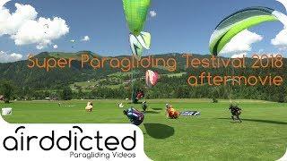 Super Paragliding Testival 2018 Kössen aftermovie [4k]  airddicted