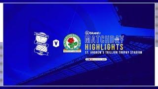 HIGHLIGHTS | Blues v Blackburn Rovers