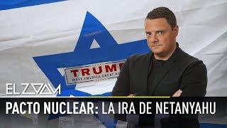 Pacto nuclear: La ira de Netanyahu - - El Zoom de RT