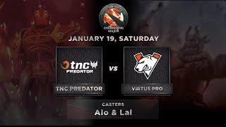 TNC Predator vs Virtus.Pro Game 1 (BO3) The Chonqing Major GroupStage