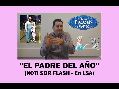 """EL PADRE DEL AÑO"" (NOTI SOR FLASH - En LSA)"