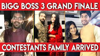 Bigg Boss 3  Grand Finale : contestants family arrived | Bigg Boss Tamil 3 |