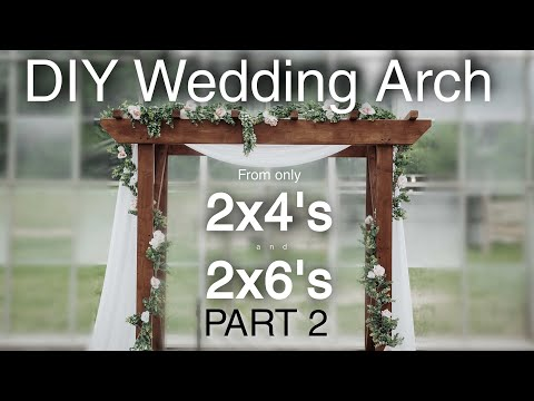 DIY Wedding Arch - P2 [Putting it all Together]