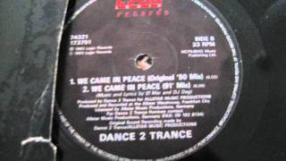 Dance 2 Trance - We Came In Peace (Original)