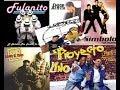 Sandy-Papo, Proyecto-Uno, Fulanito, Ilegales, Cheo Acosta, Simbolo. mix DjCmix