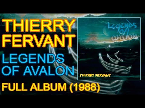 Thierry Fervant - Legends of Avalon (1988) [Full album]