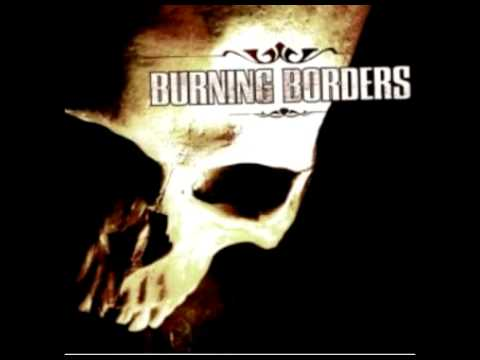 burning borders life on display