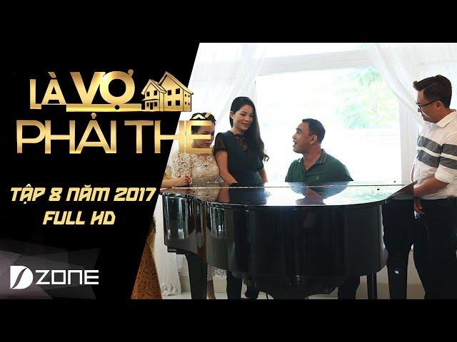 Là Vợ Phải Thế | Tập 8 Full HD l Quyền Linh từng để vợ