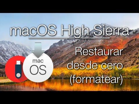 Restaurar Tu Mac Desde Cero A MacOS High Sierra | Instalación Limpia | RESUBIDO Tutorial Completo