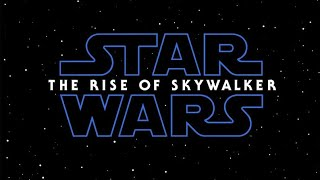 Rise of Skywalker Trailer and Title Thoughts