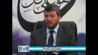 KAHRAMANMARAŞ İL VAİZİ-İsmet KALKAN- Peygambere İmanın Önemi-04.04.2013-1.BÖLÜM