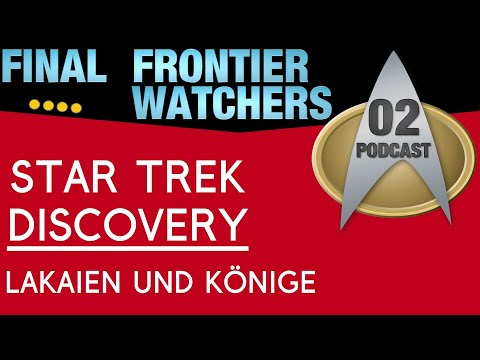 """[FFW] ►2◄ Star Trek Discovery """"Context is for Kings"""" - Review Podcast"""
