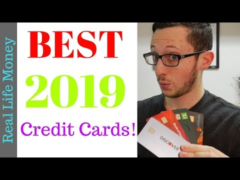 BEST CREDIT CARDS FOR 2019!!!