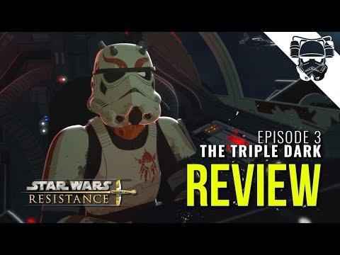 Star Wars Resistance REVIEW - Episode 2 - The Triple Dark