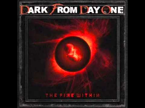Клип Dark From Day One - the one
