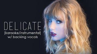 Taylor Swift - Delicate [Karaoke/Instrumental]