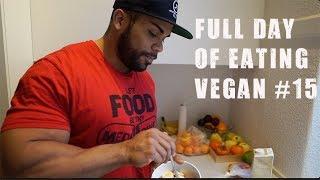 Full Day of Eating Vegan #15 | Back Workout