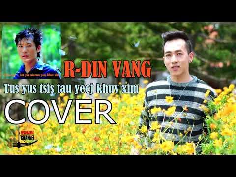 R-DIN VANG - Tus yus tsis tau yeej khuv xim thumbnail