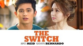 The Switch (trailer) - Kathryn Bernardo & James Reid (KathReid/CatWolf)