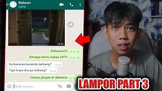 LAMPOR PART 3, TEROR LAMPOR MASIH BERLANJUT😱  CHAT HISTORY HORROR INDONESIA