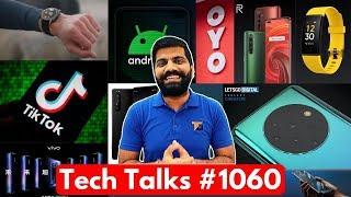 Tech Talks #1060 - Realme Smartwatch, TSA TikTok Ban, X50 Pro 5G, Oppo 7 Cam, Poco X2 Android 11