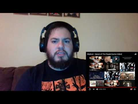 Slipknot - Opium of the People REACTION!! mp3