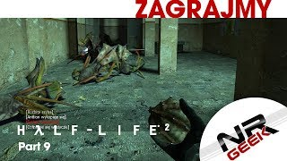 Half-Life 2 Part 9 - Zagrajmy