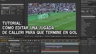 Tutorial: Como editar una jugada de Calleri para que sea gol