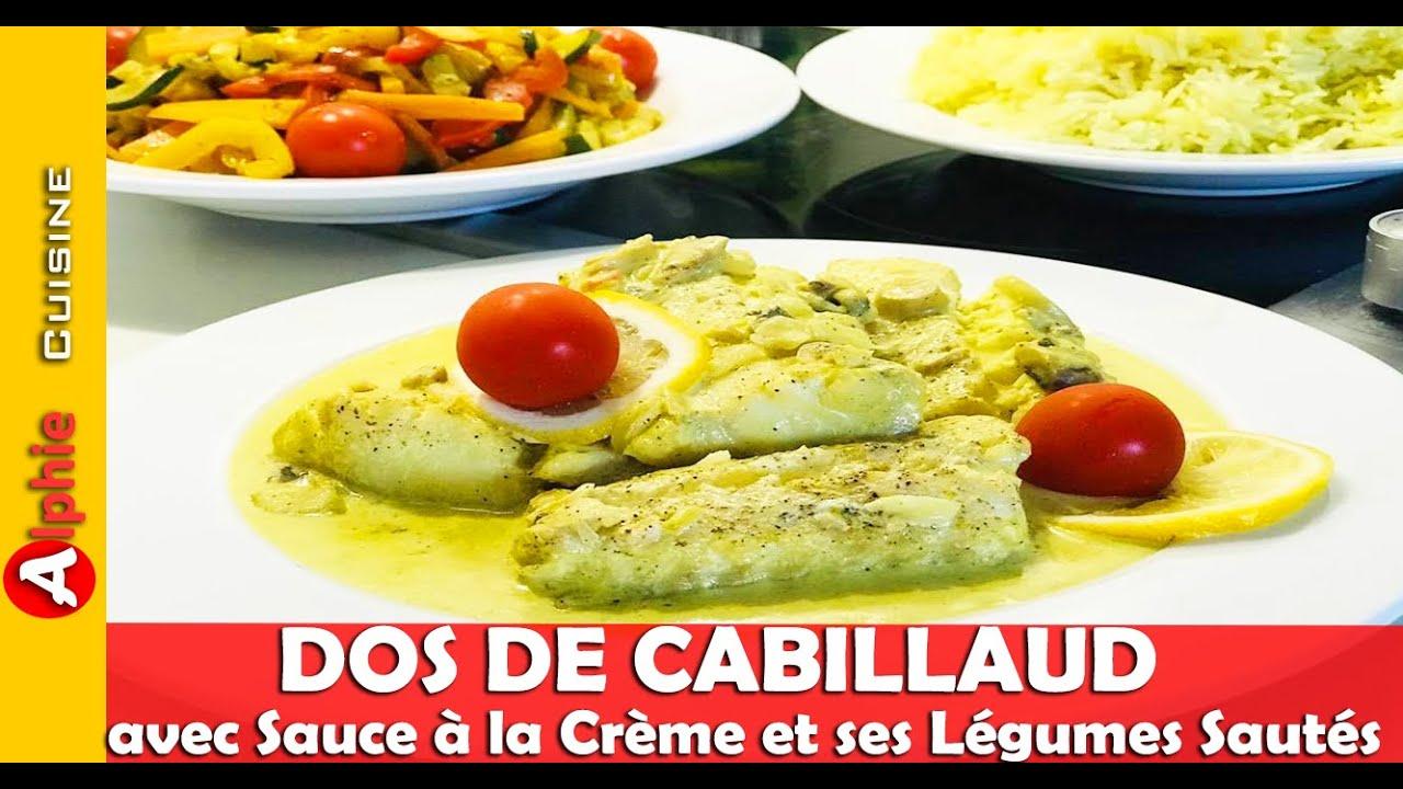 DOS de CABILLAUD avec Sauce à la Crème et ses Légumes Sautés