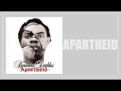 [2006] Bouchées Doubles - Apartheid (Official Lyric Video)