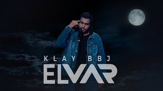 Klay - El Var (Clip Officiel)